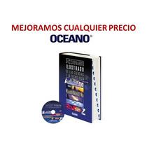 Diccionario Ilustrado De Las Ciencias Y La Tecnología Oceano