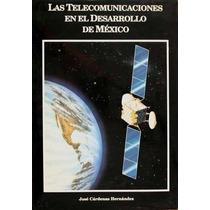 Las Telecomunicaciones Jose Cardenas Hernandez . Satelites