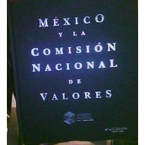 Mexico Y La Comision Nacional De Valores.