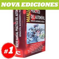 Manual Del Automóvil, Reparación, Mantenimiento Y Prácticas