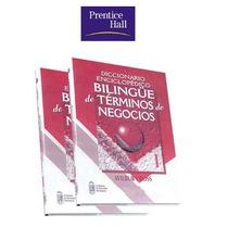 Diccionario Enciclopédico Bilingüe De Términos De Negocios
