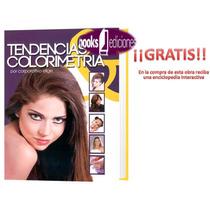 Libro De Estilista Tendencias Y Colorimetria ¡¡oferta!!