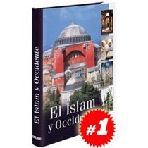 El Islam Y Occidente
