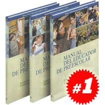 Manual Del Educador De Preescolar 3 Vols