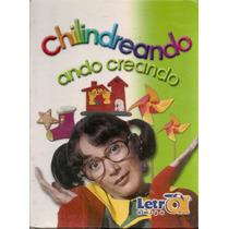 Enciclopedia Infantil El Chavo Chilindrina 4 Tomos 2001
