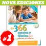 Mis 366 Cuentos Y Fabulas Para Educar En Valores 1 Vol.