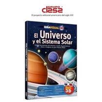 Guia Visual 3d El Universo Y El Sistema Solar 1 Vol Clasa