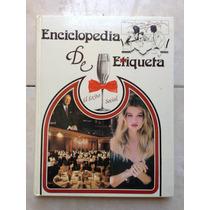 Enciclopedia De Etiqueta 2 Vols Editores Mexicanos Unidos