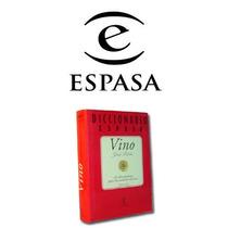 Diccionario Espasa Vino 1 Vol