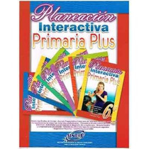 Planeación Interactiva Primaria Plus 6 Grados