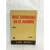 Mas Cornadas Da El Hambre 1 Vol Cecsa Luis Spota