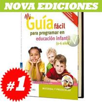 Mi Guía Fácil Para Programar En Educación Infantil 1 Vol
