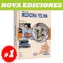Manual De Medicina Felina 1 Tomo. Nuevo Y Original