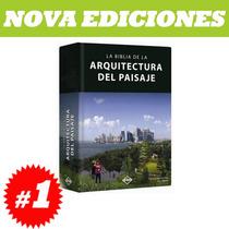 La Biblia De La Arquitectura Del Paisaje, Nueva Y Original