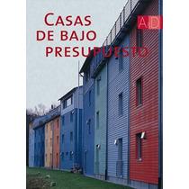 Casas De Bajo Presupuesto Monsa