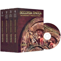 Enciclopedia Temática Secundaria Y Preparatoria 4 Vols, 1 Cd