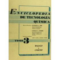 Enciclopedia De Tecnologia Quimica 16 Vols Uteha Kirk Othmer