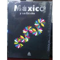 México Y Sus Estados - Enciclopedia / Libro