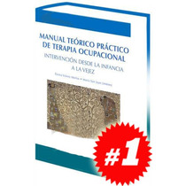 Manual Teórico Práctico De Terapia Ocupacional 1 Vol