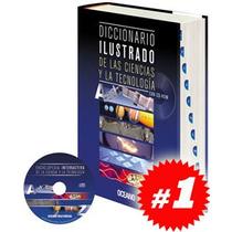 Diccionario Ilustrado De Las Ciencias Y La Tecnología