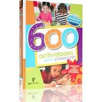 600 Actividades Para Preescolar Gil Editores