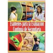 Examenes Para La Evaluacion Continua De Secundaria