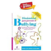 Dinámicas Para Prevenir El Bullying