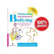 Dinamicas Para Prevenir El Bullying