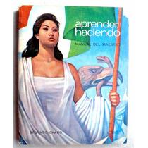 Libro De Primaria 2o. Aprender Haciendo. Manual Del Maestro