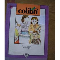 Colibrí-mi Cuerpo,ciencias Naturales-ilust-libros Del Rincón