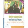 Estrategias Educativas Para Trabajar En Mi Aula 1 Vol Gil Ed