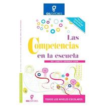 Las Competencias En La Escuela 1 Vol Gil Editores