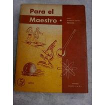 Para El Maestro, Quinto Año, 1972