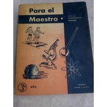 Para El Maestro, Tercer Año, 1972