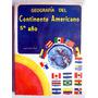 Libro De Primaria 5º. Año Geografía Del Continente Americano