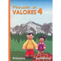 Formacion En Valores 4 Primaria - Teresita Del Niño Jesus Ji