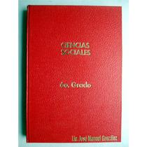 Libro De Primaria. Ciencias Sociales 6o. Grado
