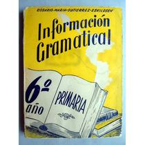 Libro De Primaria 6o. Gramatica Rosa Ma. Gutiérrez Eskildsen