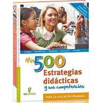 500 Estrategias Didácticas 1 Vol Gil Editores, Original