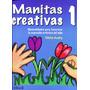 Manitas Creativas 1 - Ofelia Audry / Trillas