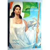 Libro De Primaria 6o. Año Historia Y Civismo