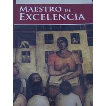 Libro Maestros De Excelencia. Editorial Fernández Editores