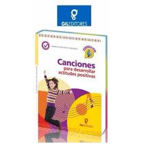 Canciones Para Desarrollar Actitudes Positivas Gil Editores