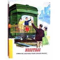 Libro De Lectura De Primaria. Grado Medio. Santiago Hdez. R.