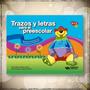 Trazos Y Letras Para El Preescolar (stock)