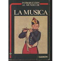 Introducción Al Mundo De La Musica. J. Domènech Part (pm0)