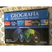 Geografía De México Y Del Mundo. Primer Grado. Aquiles Avila