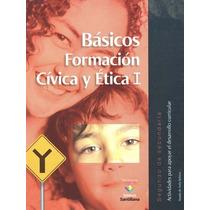 Basicos Formacion Civica Y Etica 1 Segundo De Secu - Amado D