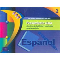 Español 2 Pensamiento Claro Ejercicios De Habilida - Jose Ma