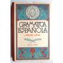 Libro De Secundaria Gramática Española 3er. Libro Ed. 1967